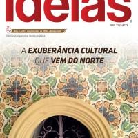 Idéias Editadas – A Exuberância Cultural que Vem do Norte