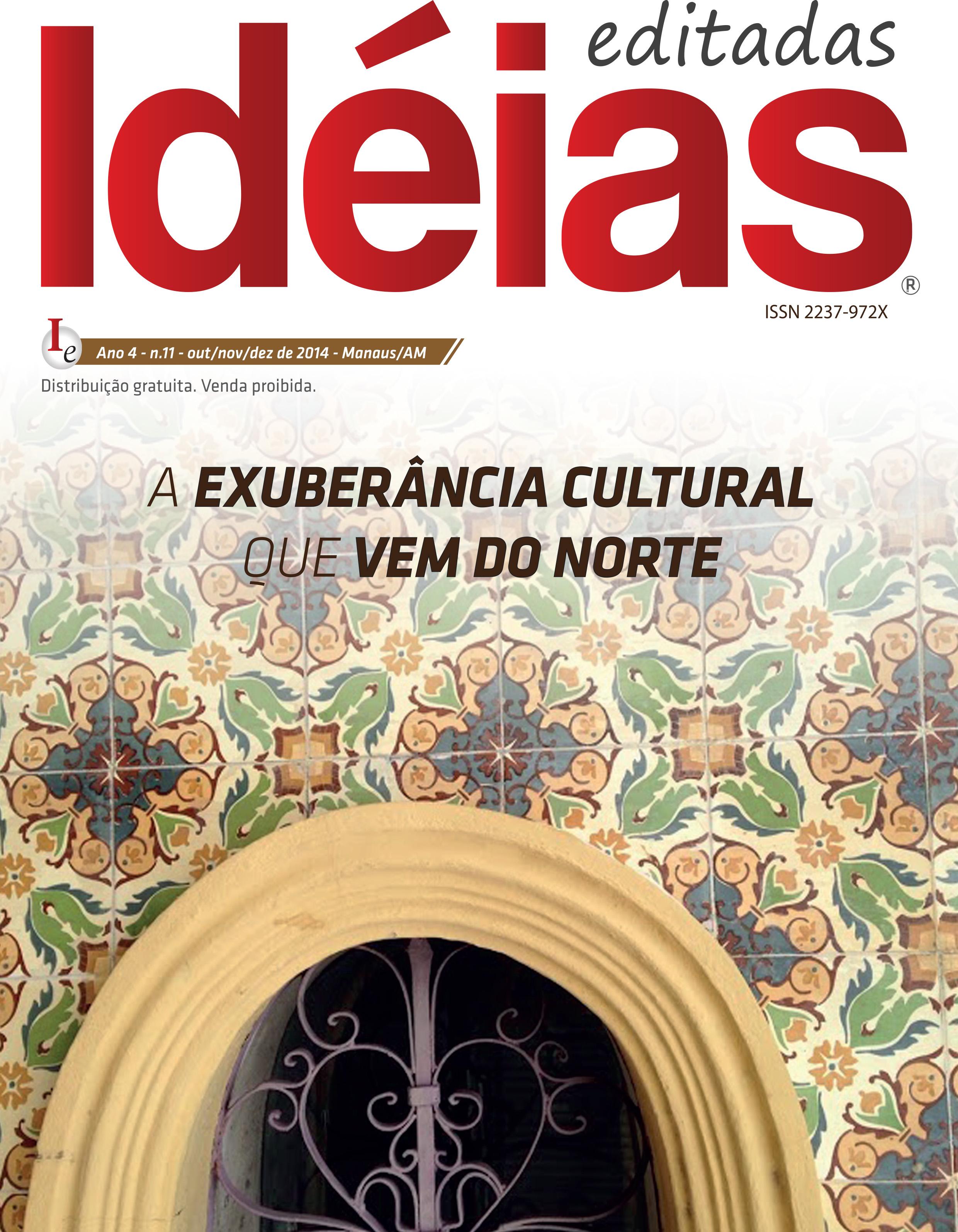 Ideias Editadas - A Exuberância Cultural que Vem do Norte