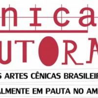 Cênicas Autorais – As artes cênicas brasileiras literalmente em pauta no Amazonas