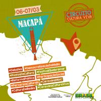 Circuito Cultura Viva está em Macapá!