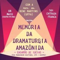Memória da Dramaturgia Amazônida
