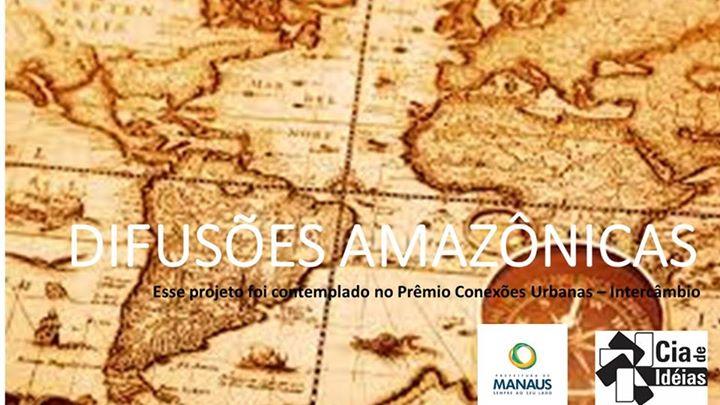 O projeto INTERCÂMBIOS E DIFUSÕES AMAZÔNICAS