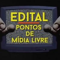 Edital Pontos de Mídia Livre prorrogado até 25 de agosto