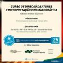 Estão abertas as inscrições para curso de Direção de Atores e Interpretação Cinematográfica