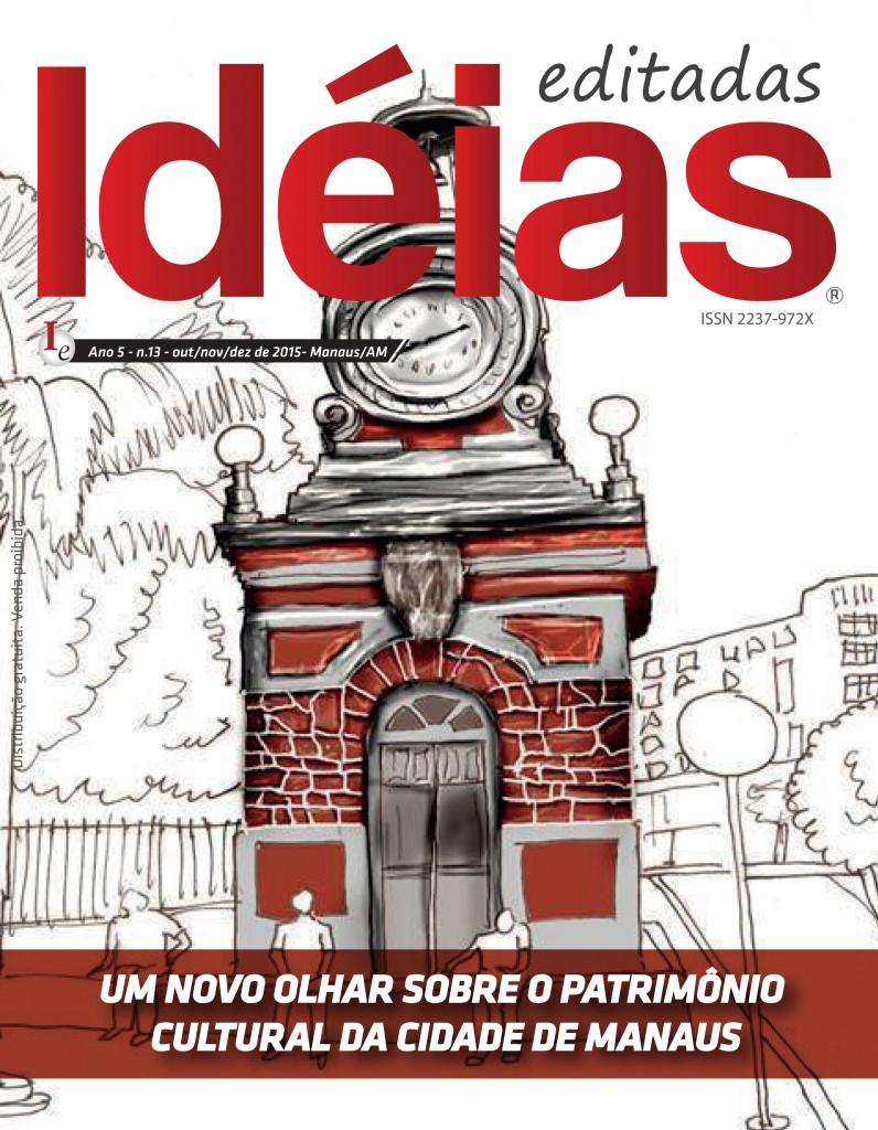Idéias Editadas - Um novo olhar sobre o patrimônio cultural da cidade de Manaus