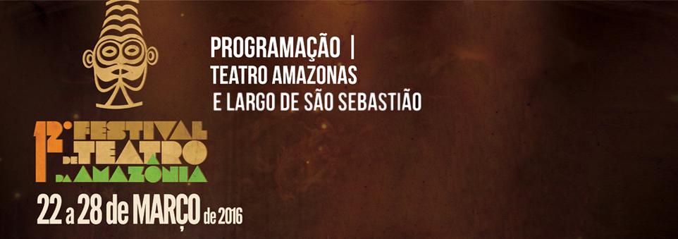 12º Festival de Teatro da Amazônia