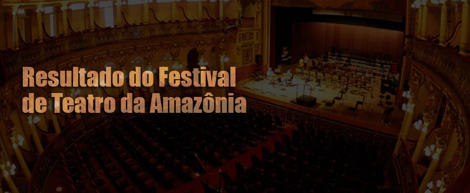 Resultado dos selecionados para 12º Festival de Teatro da Amazônia
