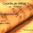 Quintas, cias e Idéias hoje Duo Acordes Brasileiros