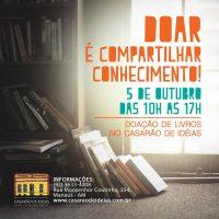 """Campanha """"Doar é Compartilhar Conhecimentos"""" acontecerá dia 5/10 no Casarão de Ideias"""