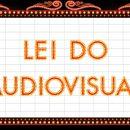 Benefícios da Lei do Audiovisual serão prorrogados
