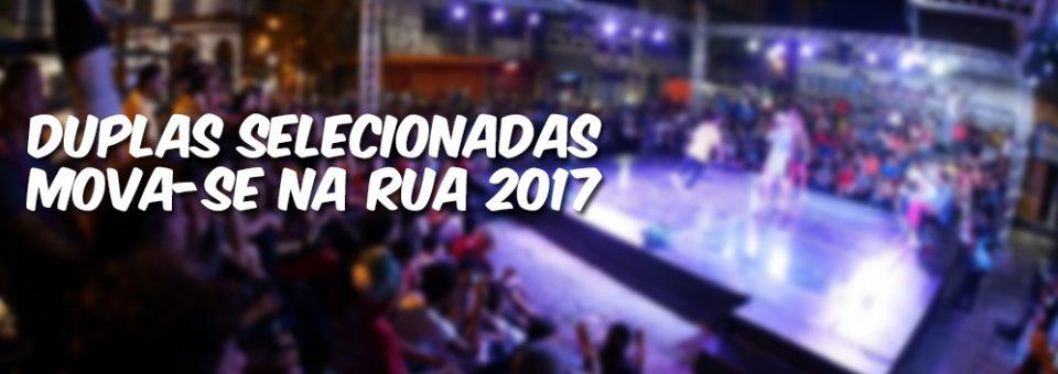 Divulgação das duplas selecionadas do Mova-se Na Rua 2017