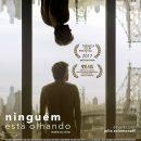 Cine Casarão – Ninguém está Olhando