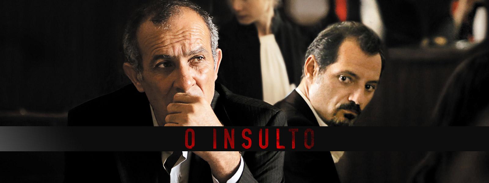 O Insulto - Imagem: Divulgação