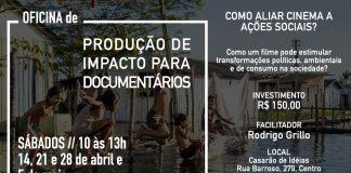 Oficina : Produção de Impacto para Documentário