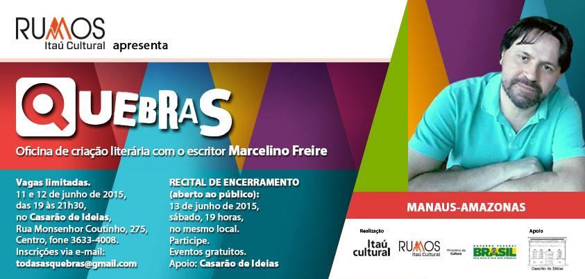 Quebras - Oficina de criação literária com o escritor Marcelino Freire